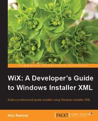 Купить Packt WiX: A Developer's Guide to Windows Installer XML, ean: 9781849513722 руководства пользователя для ПО на Mercatos.n